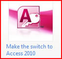 Make the switch to Access 2010