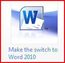 Make the switch to Word 2010